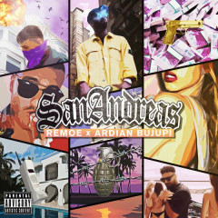 San Andreas (Single) - Remoe, Ardian Bujupi