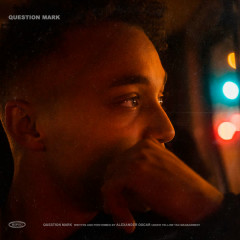Question Mark (Single) - Alexander Oscar