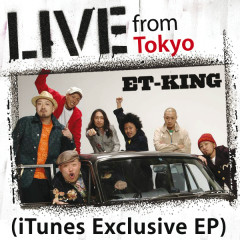 Live From Tokyo - ET-KING