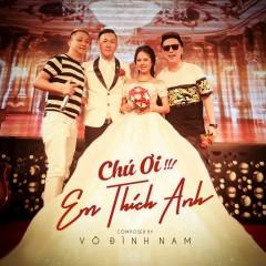 Chú Ơi Em Thích Anh (Single)