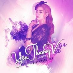 Yêu Thương Vội Vã (Single) - Huỳnh Mi