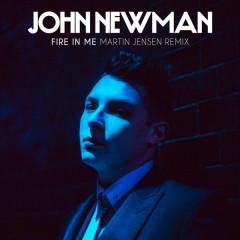 Fire In Me (Martin Jensen Remix) - John Newman