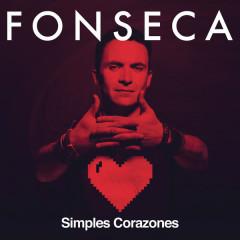 Simples Corazones (Single) - Fonseca