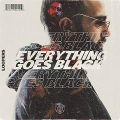 Everything Goes Black (Single)