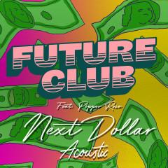 Next Dollar (Acoustic) - FUTURECLUB, Pepper Rose