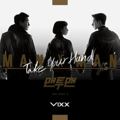 Man to Man, Pt. 1 (Music from the Original TV Series) - VIXX