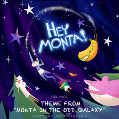 Monta Trong Dải Ngân Hà Kỳ Cục (Single) - Đức Phúc, Monta