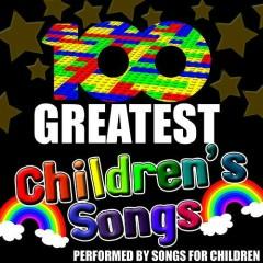 100 Greatest Children's Songs - Songs For Children
