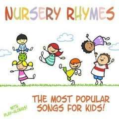 The Most Popular Songs For Kids (Sing-Along)
