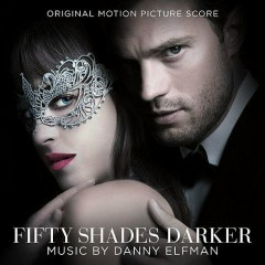 Fifty Shades Darker (Original Motion Picture Score) - Danny Elfman
