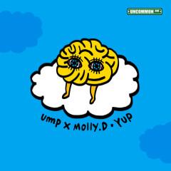 Yup (Single) - Ump, Molly D