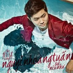 Và Nếu Như (The First Single) - Nguyễn Hoàng Tuấn
