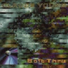 Soft Thru - Claude Young