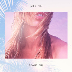 Beautiful (Single) - Medina