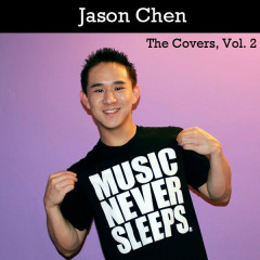 The Covers, Vol. 2 - Jason Chen