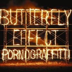 BUTTERFLY EFFECT - Porno Graffitti