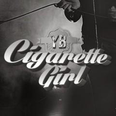 Cigarette Girl  - YB