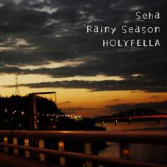 Rainy Season  - Seha