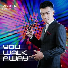 You Walk Away (Single)