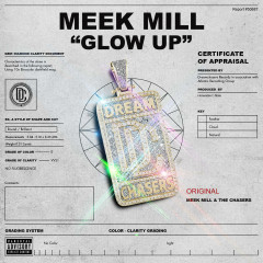 Glow Up (Single) - Meek Mill