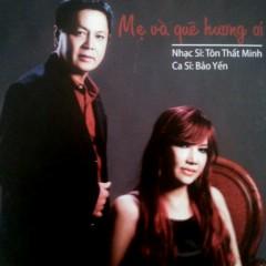 Mẹ Và Quê Hương Ơi - Bảo Yến,Minh Tôn