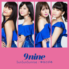 SunSunSunrise / Yurutopia - 9nine