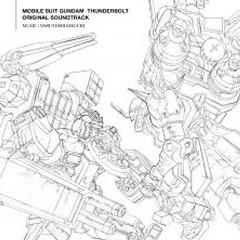 Mobile Suit Gundam Thunderbolt Original Soundtrack - Naruyoshi Kikuchi