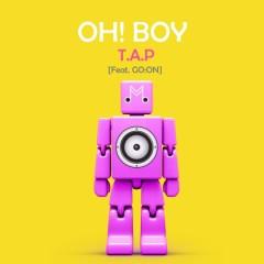 Oh! Boy (Original Ver.) - T.A.P