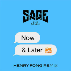 Now And Later (Henry Fong Remix) (Single)
