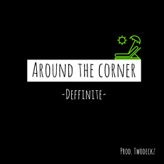 Around The Corner (Single)