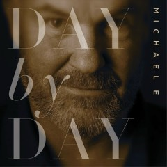 Day By Day - Michael E
