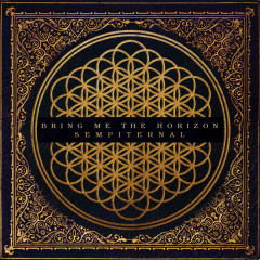 Sempiternal (Deluxe Edition) - Bring Me The Horizon