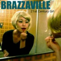 21st Century Girl - Brazzaville