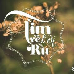 Tìm Về Lời Ru (Single) - Thanh Hưng Idol