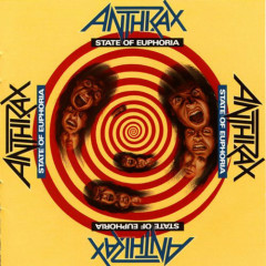 State Of Euphoria - Anthrax