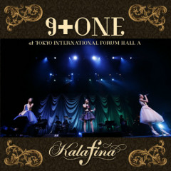 Kalafina 9+ONE at Tokyo International Forum Hall A