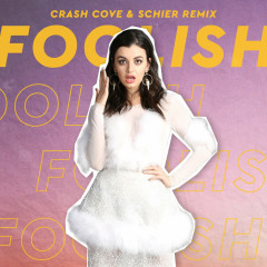 Foolish (Crash Cove & Schier Remix) (Single) - Rebecca Black