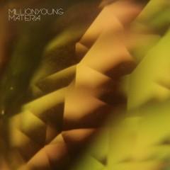 Materia - EP - MillionYoung