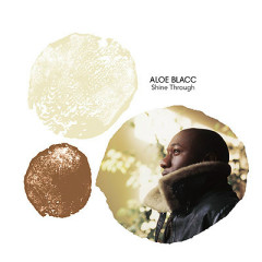Shine Through - Aloe Blacc