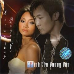 Tình Còn Vương Vấn - Trịnh Lam,Quỳnh Vi