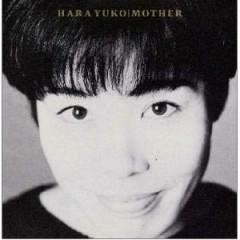 Mother (CD2) - Yuko Hara