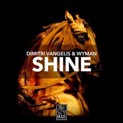 Shine (Single) - Dimitri Vangelis & Wyman
