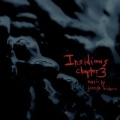 Insidious: Chapter 3 OST - Joseph Bishara