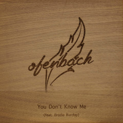 You Don't Know Me - Ofenbach