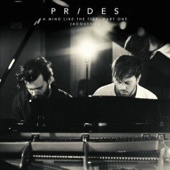 A Mind Like The Tide, Pt. 1 (Acoustic) - Prides