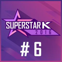 Super Star K 2016 #6 (Single)
