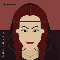 Turnitup - Ida Nielsen