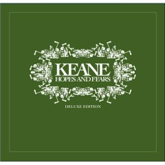 Hopes And Fears (Deluxe Edition) (CD2) - Keane