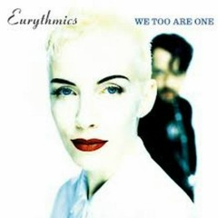 We Too Are One (Remaster) - Eurythmics