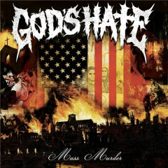 Mass Murder - God's Hate